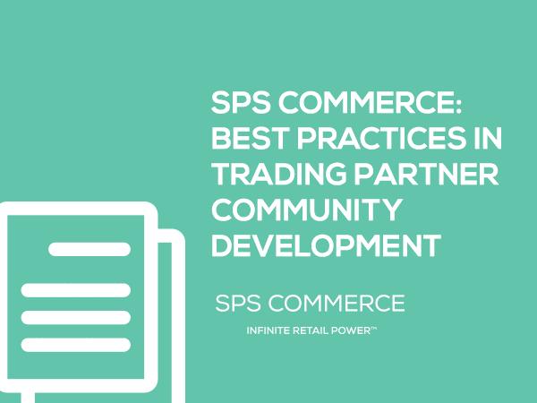 SPS Commerce White Paper: Best Practices in Trading Partner Community Development