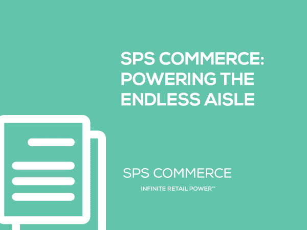 SPS Commerce White Paper: Powering the Endless Aisle